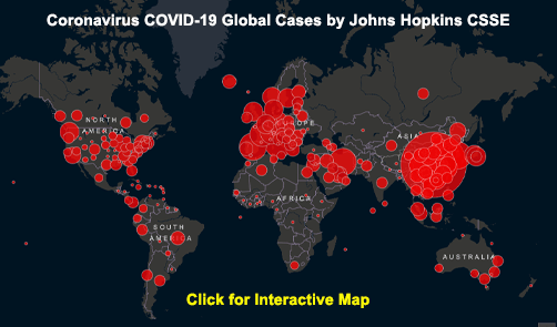 Johns Hopkins CSSE COVID-19 Case Count (Interactive map updated multiple times daily) - ALLOW IMAGES